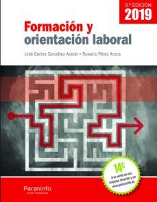 FORMACION Y ORIENTACION LABORAL (6.ª ED. 2019)