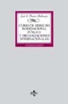 Lofficielhommes.es Organizaciones Internacionales (12ª Ed.): Curso De Derecho Intern Acional Publico Y Organizaciones Internacionales Image