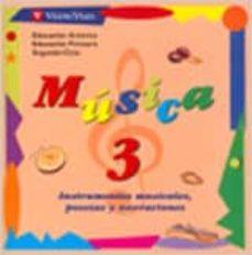 Permacultivo.es Musica 3 (Educacion Primaria. Segundo Ciclo) (Incluye Cd) Image