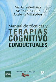 Descargar MANUAL DE TECNICAS Y TERAPIAS COGNITIVO CONDUCTUALES gratis pdf - leer online