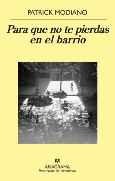 para que no te pierdas en el barrio-patrick modiano-9788433979308