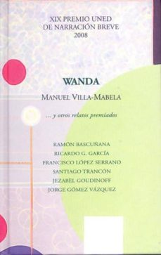 Inmaswan.es Wanda... Y Otros Relatos Premiados. Xix Premio Uned De Narración Breve 2008 Image