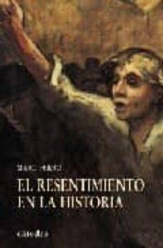 Valentifaineros20015.es El Resentimiento En La Historia: Comprender Nuestra Epoca Image