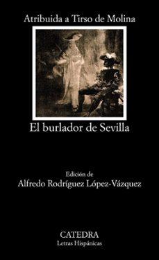 Descargas gratuitas de ebooks para blackberry EL BURLADOR DE SEVILLA O EL CONVIDADO DE PIEDRA (23ª ED.) 9788437636108 MOBI PDB (Spanish Edition) de TIRSO DE MOLINA
