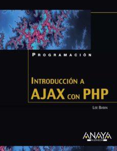 Descargar INTRODUCCION A AJAX CON PHP gratis pdf - leer online