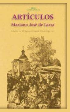 Descargas gratuitas para libros en cinta. ARTICULOS (Literatura española) de MARIANO JOSE DE LARRA