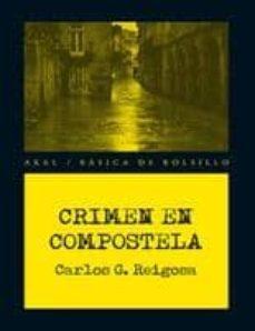 Libros en ingles descargables gratis CRIMEN EN COMPOSTELA  9788446039808 de CARLOS G. REIGOSA
