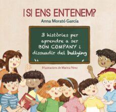 Upgrade6a.es I Si Ens Entenem? 3 Histories Per Aprendre A Ser Bon Company I Dissuadir Delbullying Image