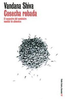 Javiercoterillo.es Cosecha Robada: El Secuestro Del Suministro Mundial De Alimentos Image
