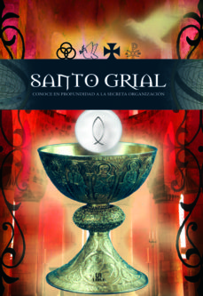 santo grial: el conocimiento profundo de los secretos mas ocultos-estefania martinez nussio-luis tomas melgar valero-9788466215008