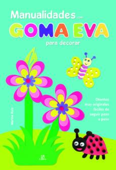 Manualidades Con Goma Eva Para Decorar Vvaa Comprar Libro 9788466231008