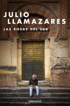 Scribd descargador de libros electrónicos LAS ROSAS DEL SUR RTF en español de JULIO LLAMAZARES
