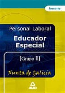 educador especial de la xunta de galicia: temario-9788466557108