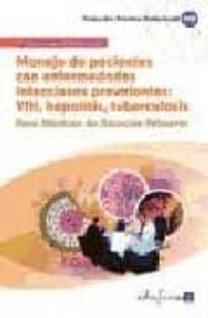 Geekmag.es Manejo De Pacientes Con Enfermedades Infecciosas Prevalentes: Vih , Hepatitis, Tuberculosis. Para Medicos De Atencion Primaria Image