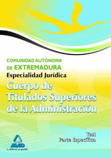 Cdaea.es Cuerpo De Titulados Superiores De La Junta De Extremadura: Especi Alidad Juridica. Test Parte Especifica Image