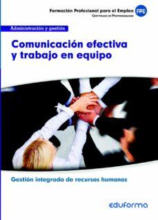 Encuentroelemadrid.es Uf0346 Comunicacion Efectiva Y Trabajo En Equipo. Familia Profesi Onal Administración Y Gestión. Certificados De Profesionalidad Image
