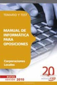 manual de informatica para oposiciones de corporaciones locales. temario y test-9788468101408