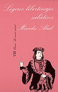 ligeros libertinajes sabaticos-mercedes abad-9788472233508