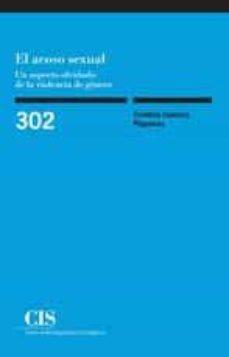 el acoso sexual: un aspecto olvidado de la violencia de genero-cristina cuenca piqueras-9788474767308