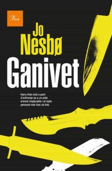 Los mejores audiolibros descargan gratis GANIVET (Spanish Edition) de JO NESBO FB2 PDB