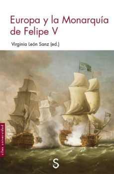 Descargas gratuitas de libros de google EUROPA Y LA MONARQUÍA DE FELIPE V