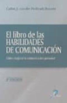 el libro de las habilidades de comunicacion: como mejorar la comu nicacion personal (2ª ed.)-carlos j. van-der hofstadt roman-9788479786908