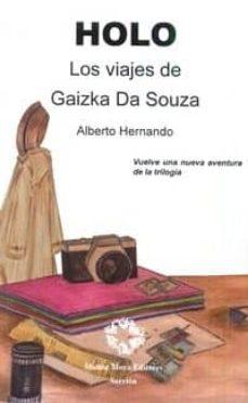 holo. los viajes de gaizka da souza-alberto hernando-9788480103008