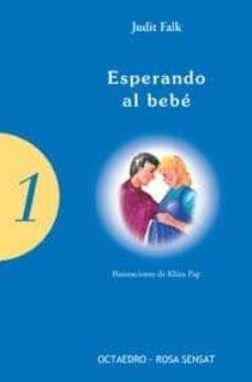 Libros gratis para descargar para ipad 2 ESPERANDO AL BEBE FB2