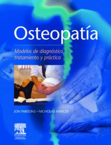 Descargar ebook gratis descargar archivos epub OSTEOPATIA, MODELOS DE DIAGNOSTICO, TRATAMIENTO Y PRACTICA