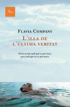 l'illa de l'última veritat (ebook)-flavia company-9788482569208
