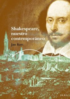 shakespeare, nuestro contemporaneo-jan kott-9788484283508