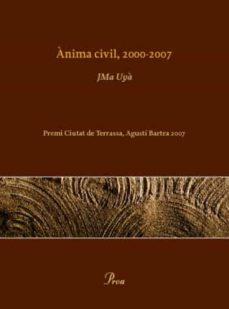 Enmarchaporlobasico.es Anima Civil 2000-2007 (Premi Agusti Bartra 2007) Image