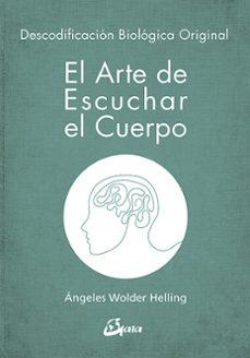 Padella.mx El Arte De Escuchar El Cuerpo: Descodificacion Biologica Original Image
