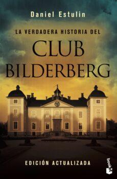 Descargar LA VERDADERA HISTORIA DEL CLUB BILDERBERG gratis pdf - leer online
