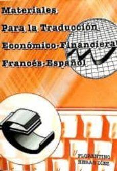 materiales para la traducción económico-financiera francesa española-florentino heras d�ez-9788484544708