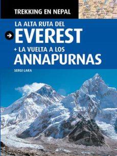 trekking en nepal: la alta ruta del everest + la vuelta a los ann apurnas-sergi lara-9788484784708