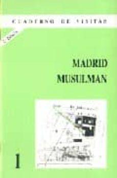 madrid musulman (2ª ed.)-9788487290008