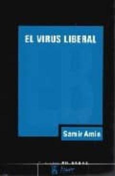 Titantitan.mx El Virus Liberal: La Guerra Permanente Y La Norteamericanizacion Del Mundo Image