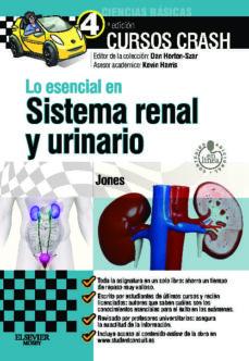 Ebooks descargar gratis kindle LO ESENCIAL EN EL SISTEMA RENAL Y URINARIO de THIMOTHY JONES en español 9788490223208