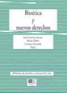 bioetica y nuevos derechos-jose antonio santos-9788490454008