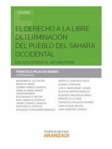 Descargar EL DERECHO A LA LIBRE DETERMINACION DEL PUEBLO DEL SAHARA OCCIDENTAL DEL IUS COGENS AL IUS ABUTENDI gratis pdf - leer online