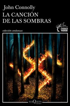 Descarga de libros electrónicos txt móviles LA CANCION DE LAS SOMBRAS (SERIE CHARLIE PARKER 13) 9788490663608 (Spanish Edition)