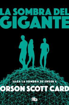 Descargar Ebook italiano gratis LA SOMBRA DEL GIGANTE (SAGA DE ENDER 9 / LA SOMBRA 4) RTF PDF FB2