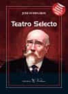 teatro selecto-jose echegaray-9788490742808