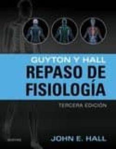 Eldeportedealbacete.es Guyton Y Hall. Repaso De Fisiología 3ª Ed (Incluye Acceso A Studentconsult.com) Image