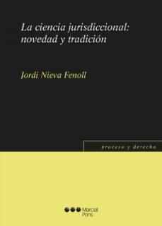 la ciencia jurisdiccional: novedad y tradición-9788491231608