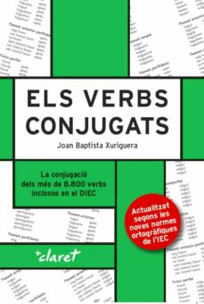 Descarga gratuita de libros de dominio público. ELS VERBS CONJUGATS (NOVA EDICIO) (Spanish Edition)  9788491361008 de JOAN BAPTISTA XURIGUERA