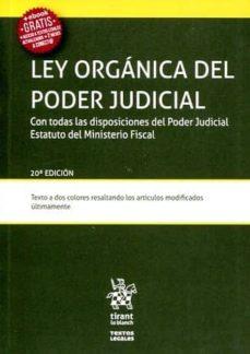 Descargar LEY ORGANICA DEL PODER JUDICIAL 20ª EDICION 2016 gratis pdf - leer online