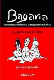 Viamistica.es Bagaria: Un Llapis Contra Les Bombres (Caricatures Antifeixistes A La Vanguardia 1936 - 1938) Image