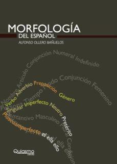 Descargar MORFOLOGIA DEL ESPAÃ'OL gratis pdf - leer online